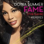 "Donna Summer ""Fame (The Game)"""