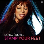 "Donna Summer ""Stamp Your Feet"""