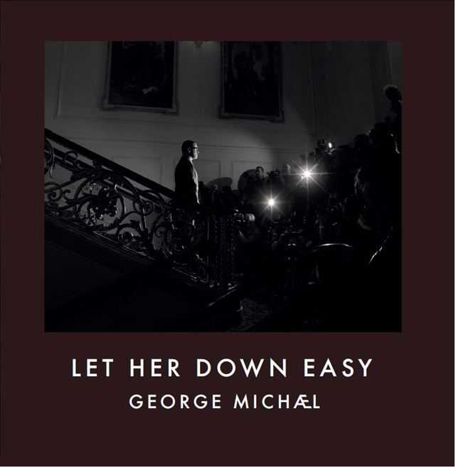 George Michael Let Her Down Easy 2014 2