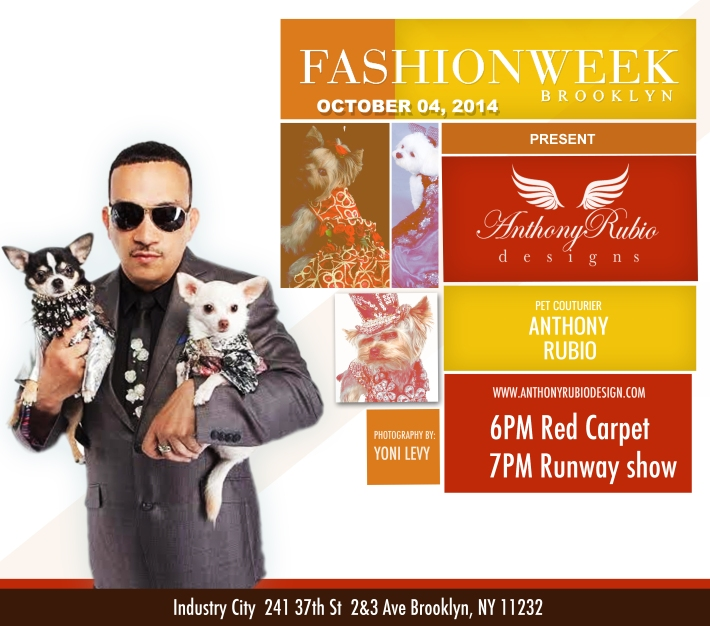 Invite: Canine Couture by Anthony Rubio at Fashion Week Brooklyn October 4th, 2014